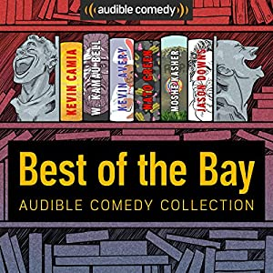 Audible Comedy Collection: Best of The Bay Performance
