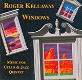 Windows: Music for Cello and Jazz Quintet
