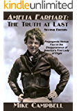 Amelia Earhart: The Truth at Last (English Edition)