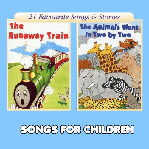 The Runaway Train & The Animals Went in Two by Two
