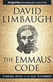 The Emmaus Code: Finding Jesus in the Old Testament
