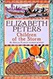 Front cover for the book Children of the Storm by Elizabeth Peters