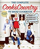 The Complete Cook's Country TV Show Cookbook Season 9: Every Recipe, Every Ingredient Testing, Every Equipment Rating from All 9Seasons