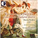 Vivaldi: La Notte (Concerti per strumenti diversi)