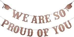 Rose Gold Glittery We are So Proud of You Banner- 2020 Graduation Party Decorations/Grad Party Decor/Congratulations Grad Party Decorations