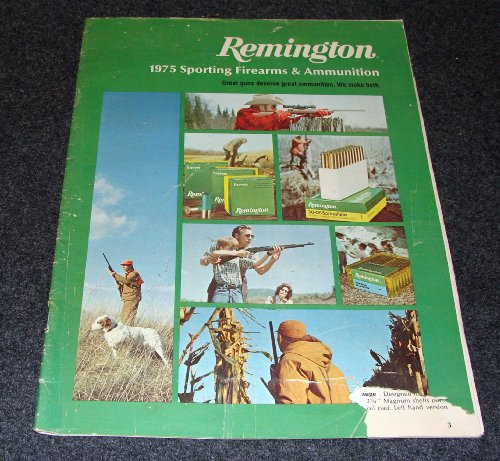 Remington Arms Ammunition (Remington 1975 Sporting Firearms & Ammunition)