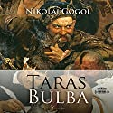 Taras Bulba [Russian Edition] Audiobook by Nikolai Gogol Narrated by Dimitriy Pisarenko
