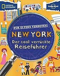 Für Eltern verboten: New York: Der cool verrückte Reiseführer