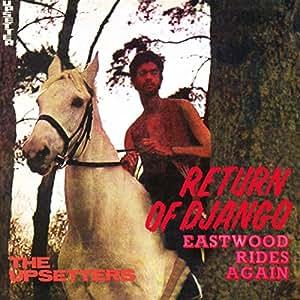 Lee Scratch Amp The Upsetters Perry Return Of Django