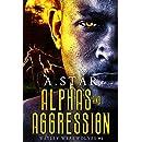 Alphas and Aggression (Wesley Werewolves #1)(with a bonus novella, Alpha Ascension)