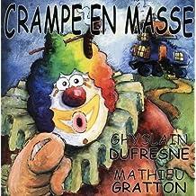 Roule Toi Par Terre by Crampe En Masse