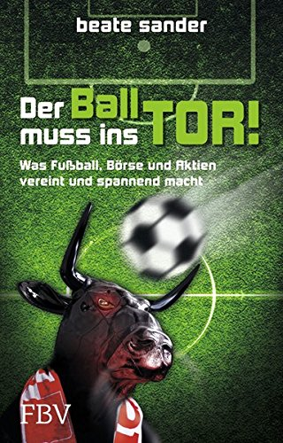 Download Der Ball muss ins Tor! pdf