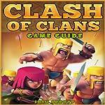 Clash of Clans Game Guide | Josh Abbott