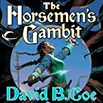 The Horseman's Gambit: Blood of the Southlands, Book 2 | David B. Coe