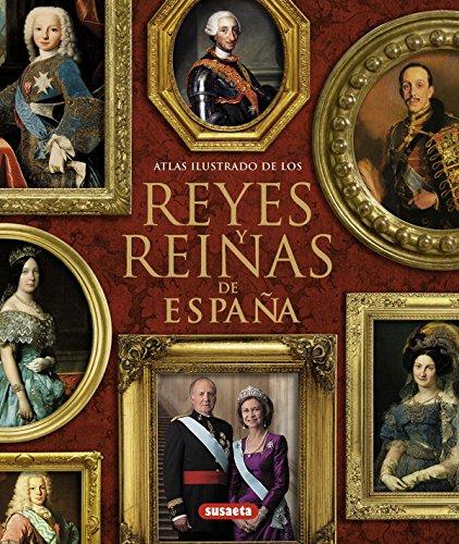 Descargar Libro Atlas Ilustrado De Los Reyes Y Reinas De España María Pilar Queralt Del Hierro