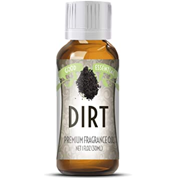 Dirt Scented Oil by Good Essential (Huge 1oz Bottle - Premium Grade  Fragrance Oil) - Perfect for