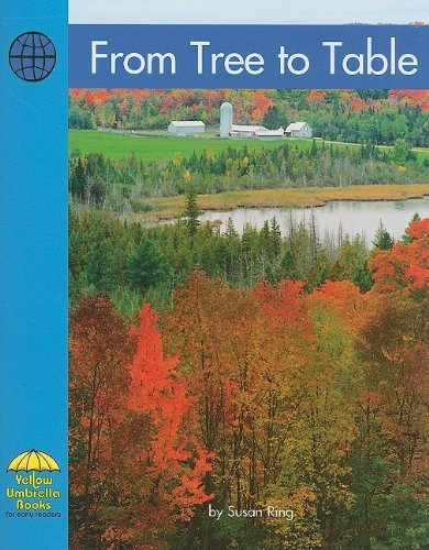 From Tree to Table (Yellow Umbrella Emergent Level) by Susan Ring (2002-09-01)