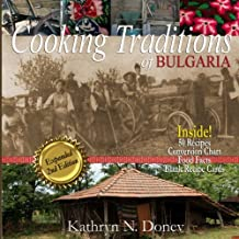 Cooking Traditions of Bulgaria, Expanded Second Edition (Black & White)