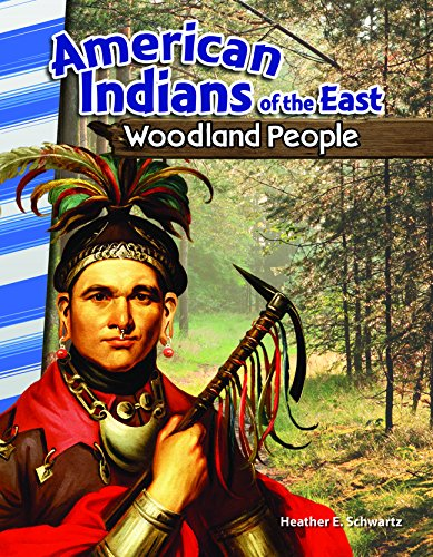 Heather Woodland (American Indians of the East: Woodland People (Social Studies Readers))