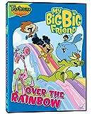 My Big Big Friend - Over the Rainbow