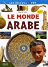 Le monde arabe par Kacimi