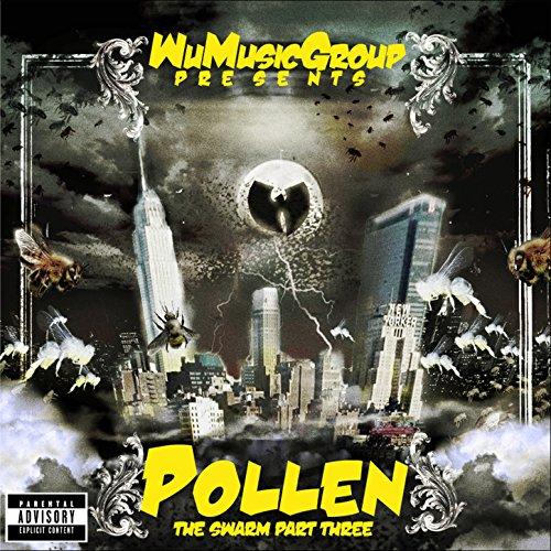 Wu Music Group Presents Pollen...