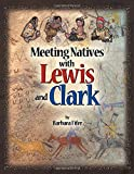 Meeting Natives with Lewis and Clark