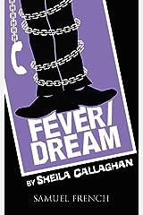Fever/Dream Paperback