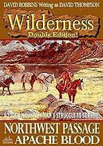 NORTHWEST PASSAGE/APACHE BLOOD (A WILDERNESS WESTERN BOOK 6)