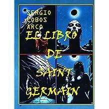 El Libro de Saint germain (Spanish Edition)