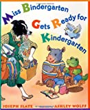 Miss Bindergarten Gets Ready for Kindergarten, Joseph Slate, 0525454462
