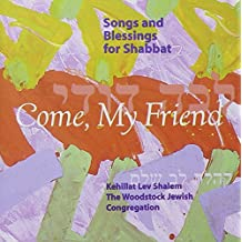 Comemy Friend: Songs & Blessings for Shabbat