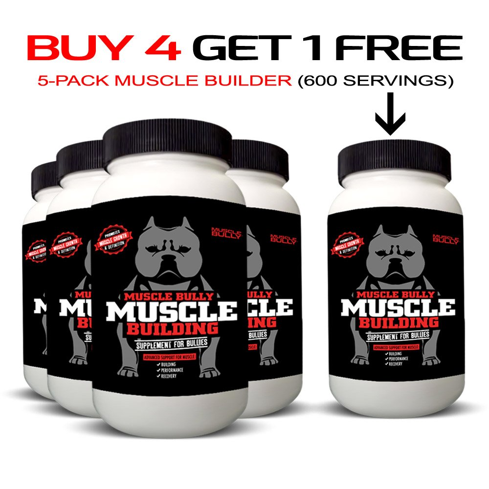 Muscle Building Supplement for Bullies - 600 Serving (5 Pack)