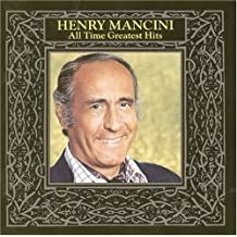 """""""Henry Mancini - All-Time Greatest Hits, Vol. 1"""""""