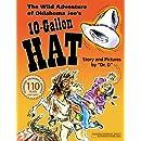The Wild Adventure of Oklahoma Joe's 10-Gallon Hat