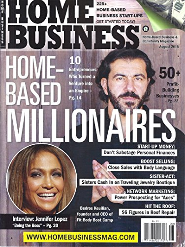 Home Business Magazine (August 2016 - Cover: Jennifer Lopez & Bedros Keuilian)