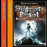 Armageddon Outta Here - The World of Skulduggery Pleasant | Derek Landy