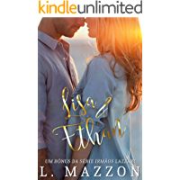 Lisa & Ethan | Série Irmãos Lazzari