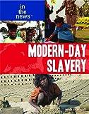 Modern-Day Slavery, Linda Bickerstaff, 1435852745