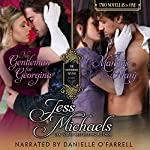 No Gentleman for Georgina/A Marquis for Mary: The Notorious Flynns, Volume 4 | Jess Michaels