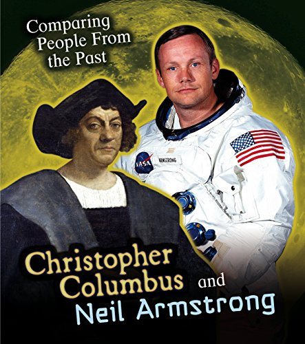 Christopher Columbus and Neil Armstrong (Comparing People from the Past) por Nick Hunter
