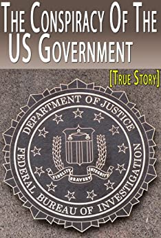 Conspiracy US Government Former Exposes ebook