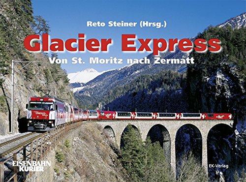Glacier Express: Von St. Moritz nach Zermatt