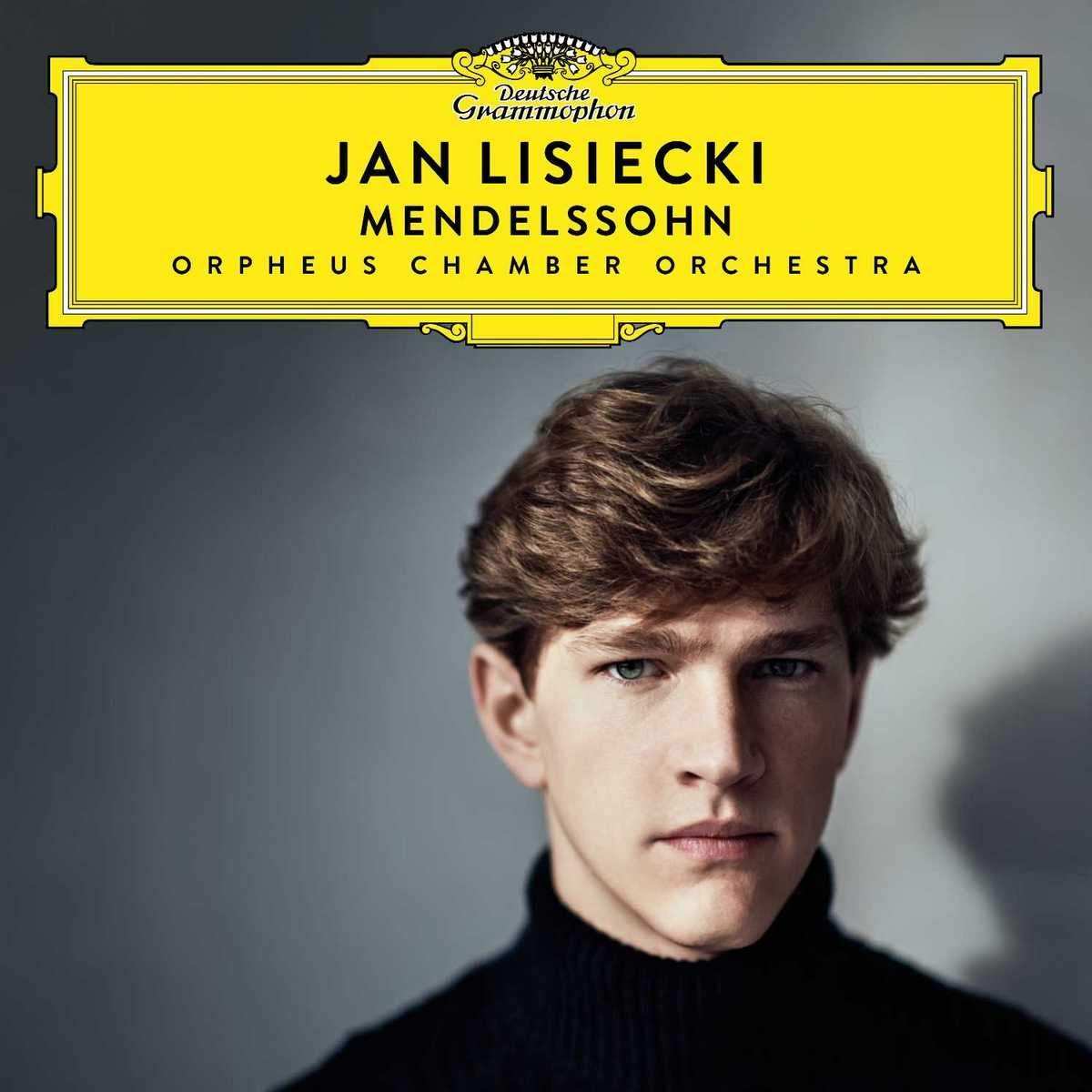 CD : Jan Lisiecki - Mendelssohn