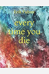 every time you die Paperback