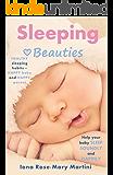 Sleeping Beauties: Help Your Baby Sleep Soundly and Happily