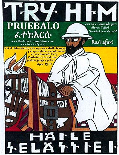 Pruebalo:Libro de Colorear RasTafari en Ingles y Espanol: Pruebalo Su Majestad Imperial Haile Selassie I Leon Conquistador de la Tribu de Juda Rey de Reyes de Etiopia (Spanish Edition)