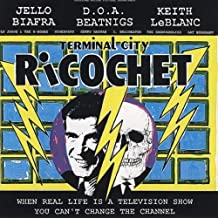 Terminal City Ricochet