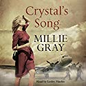 Crystal's Song Audiobook by Millie Gray Narrated by Lesley Mackie