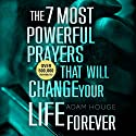 The 7 Most Powerful Prayers That Will Change Your Life Forever Audiobook by Adam Houge Narrated by Michael Griffith